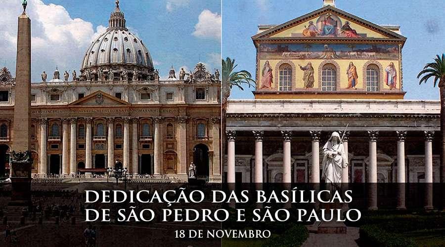 Hoje A Igreja Celebra A Dedicação Das Basílicas De São
