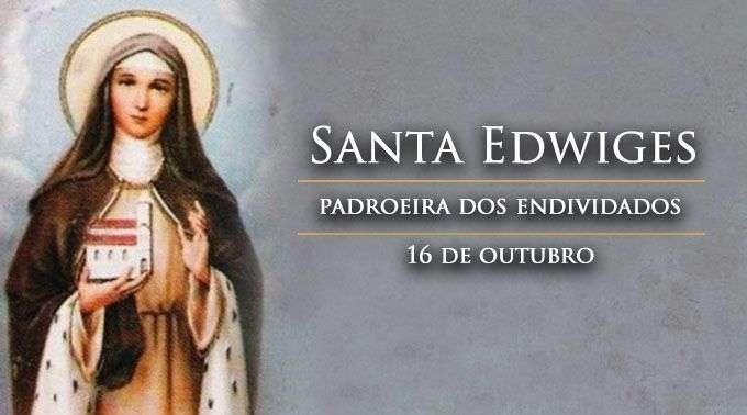 hoje e celebrada santa edwiges padroeira dos endividados hoje e celebrada santa edwiges