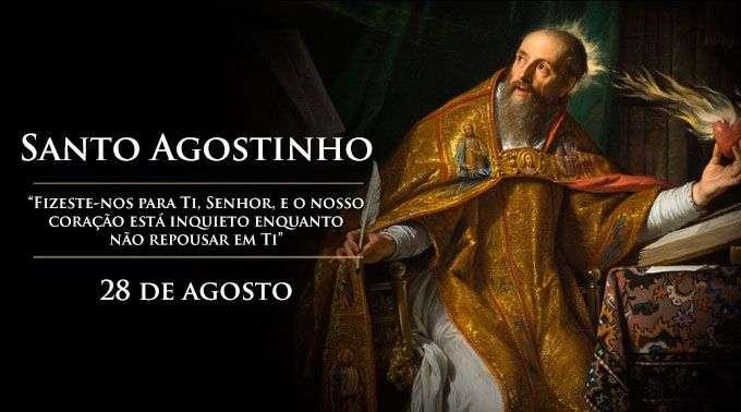 Hoje é Celebrado Santo Agostinho Doutor Da Igreja