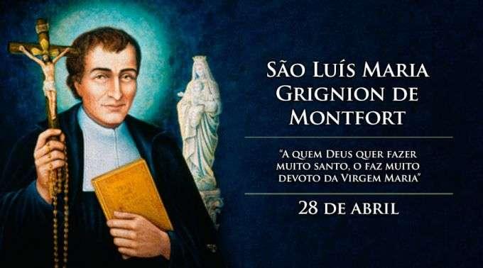 Hoje é Celebrado São Luís Maria Grignion De Montfort O Escravo De