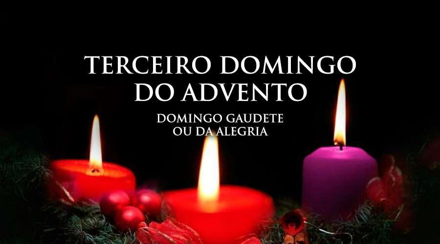 Hoje é o terceiro domingo do Advento, o domingo da alegria ou Gaudete